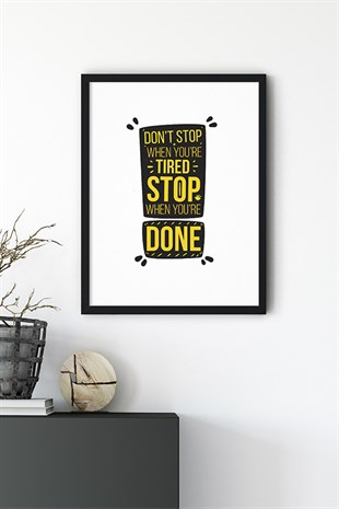 Stop Motto Poster Tablo